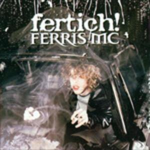 Fertich! - Vinile LP di Ferris MC