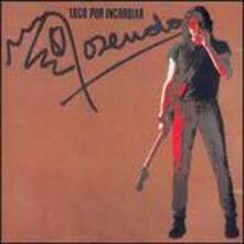 Loco Por Incordiar - Vinile LP di Rosendo