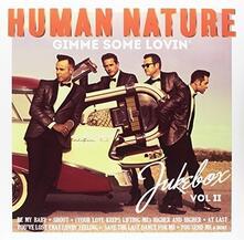 Gimme Some Lovin - Vinile LP di Human Nature