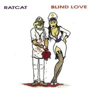 Blind Love - Vinile LP di Ratcat