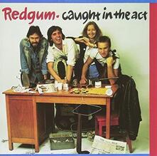 Caught in the Act - Vinile LP di Redgum