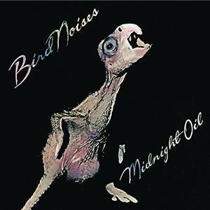 Bird Noises - Vinile LP di Midnight Oil
