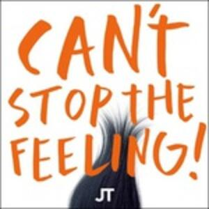 Can't Stop The Feeling! - Vinile 7'' di Justin Timberlake