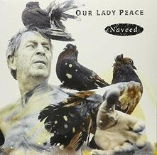 Naveed - Vinile LP di Our Lady Peace