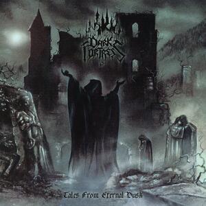 Tales from Eternal Dusk - Vinile LP di Dark Fortress