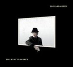 CD You Want it Darker Leonard Cohen