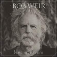 Blue Mountain - Vinile LP di Bob Weir