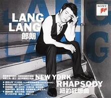 New York Rhapsody: Asian Exclusive - CD Audio di Lang Lang