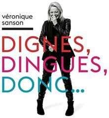 Dignes, Dingues, Donc - Vinile LP + CD Audio di Véronique Sanson