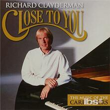 Close to You. The Music - CD Audio di Richard Clayderman