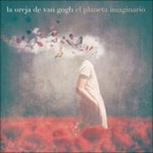 El Planeta Imaginario - CD Audio di La Oreja de Van Gogh