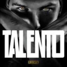 Talento - CD Audio di Briga