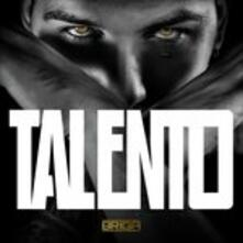 Talento (Deluxe Edition) - CD Audio di Briga