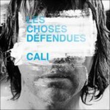 Les Choses Defendues - CD Audio di Cali