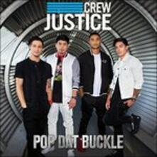 Pop Dat Buckle - CD Audio di Justice Crew