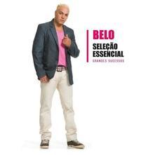 Selecao essencial. Grandes sucessos - CD Audio di Belo