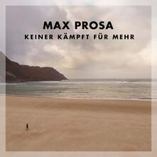 Keiner Kaempft - Vinile LP di Max Prosa