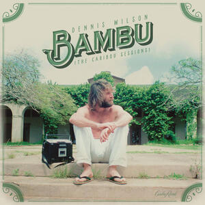 Bambu (The Caribou Sessions) - Vinile LP di Dennis Wilson
