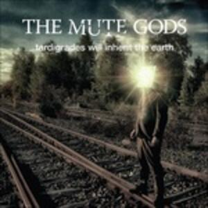 Tardigrades Will Inherit the Earth - Vinile LP + CD Audio di Mute Gods