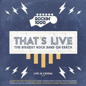 That's Live. Live in Cesena 2016 - Vinile LP di Rockin' 1000