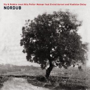 Nordub - Vinile LP di Sly & Robbie,Nils Petter Molvaer