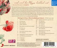 Und Weil Die Music Lieblich Ist - CD Audio di Musicke & Mirth