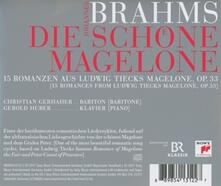 Die Schone Magelone - CD Audio di Johannes Brahms,Christian Gerhaher,Gerold Huber