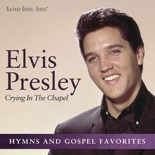 Crying in the Chapel (Import) - CD Audio di Elvis Presley