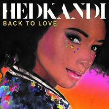 Hed Kandi. Back to Love - CD Audio