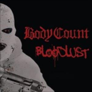 Bloodlust - Vinile LP + CD Audio di Body Count