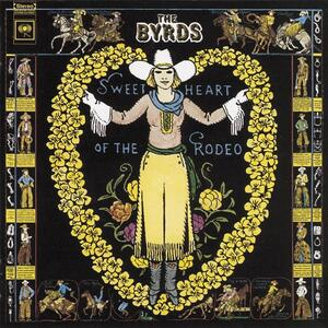Sweetheart of the Rodeo - Vinile LP di Byrds