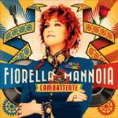 CD Combattente Fiorella Mannoia
