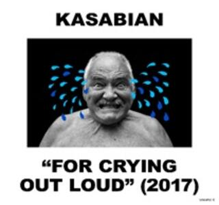 For Crying Out Loud - Vinile LP + CD Audio di Kasabian