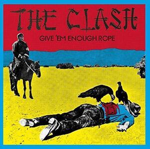 Give 'em Enough Rope - Vinile LP di Clash