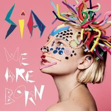 We Are Born - Vinile LP di Sia
