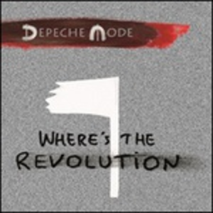 CD Where's the Revolution di Depeche Mode