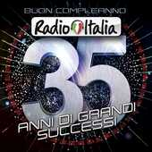 CD Buon Compleanno Radio Italia. 35 Anni di Grandi Successi