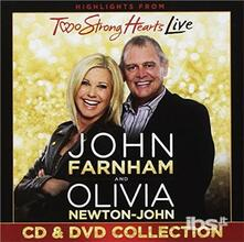 Two Strong Hearts (Deluxe Edition) - CD Audio di Olivia Newton-John,John Farnham