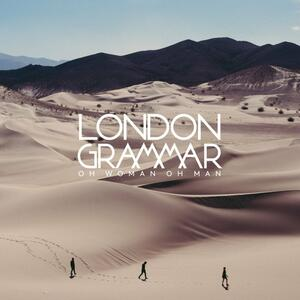 Oh Woman Oh Man - Vinile 7'' di London Grammar