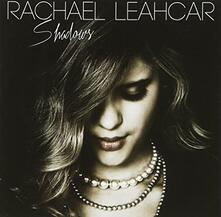 Shadows - CD Audio di Rachael Leahcar