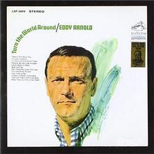 Turn The World Around - CD Audio di Eddy Arnold