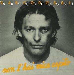 Non L'Hai Mica Capito / Asilo Republic - Vinile 7'' di Vasco Rossi