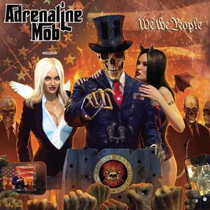 We the People - Vinile LP + CD Audio di Adrenaline Mob