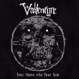 Fear Those Who Fear Him - Vinile LP di Vallenfyre