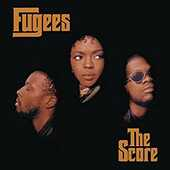 Vinile The Score Fugees