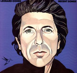 Recent Songs - Vinile LP di Leonard Cohen