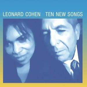 Ten New Songs - Vinile LP di Leonard Cohen
