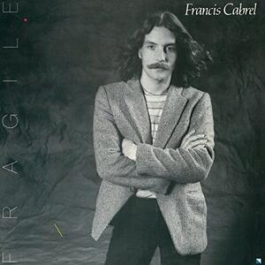 Fragile - Vinile LP di Francis Cabrel