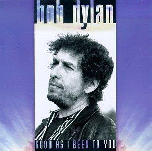 Good as I Been to You - Vinile LP di Bob Dylan