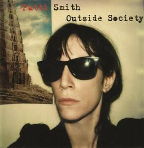 Outside Society - Vinile LP di Patti Smith